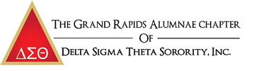 The Grand Rapids Alumnae Chapter of Delta Sigma Theta Sorority, Inc.